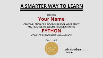 A Smarter Way to Learn Python: Learn it faster. Remember ...